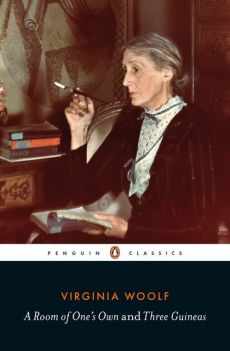A Room of Ones Own and Three Guineas - Virginia Woolf