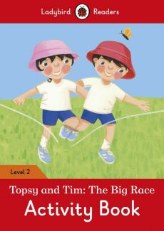 Topsy and Tim: The Big Race Activity Book