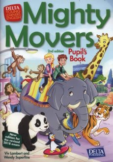 Mighty Movers Second edition Pupil's Book - Viv Lambert, Wendy Superfine