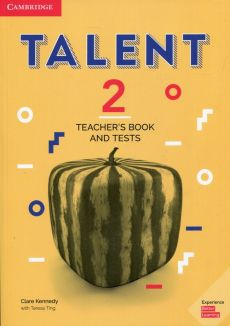 Talent 2 Teacher's Book and Tests - Clare Kennedy, Teresa Ting