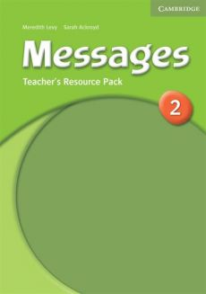 Messages 2 Teacher's Resource Pack - Meredith Levy, Sarah Ackroyd