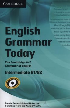 English Grammar Today Book with Workbook - Ronald Carter, Geraldine Mark, Michael McCarthy, Anne O'Keeffe