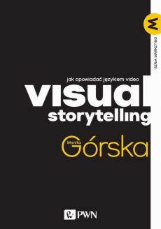 Visual Storytelling - Monika Górska