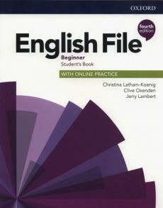 English File Beginner Student's Book with Online Practice - Jerry Lambert, Christina Latham-Koenig, Clive Oxenden