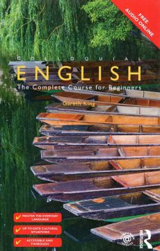 Colloquial English The Complete Course for Beginners - Gareth King