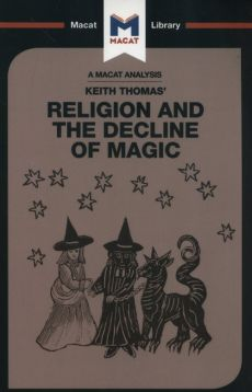 Religion and the Decline of Magic - Helen Killick, Simon Young