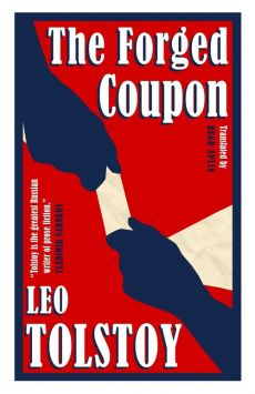 Forged Coupon - Leo Tolstoy