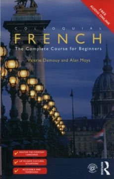 Colloquial French - Valérie Demouy, Alan Moys