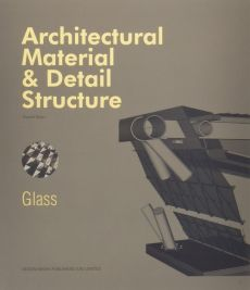 Architectural Material & Detail Structure Glass - Russell Brown