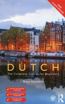 Colloquial Dutch The Complete Course for Beginners - Bruce Donaldson