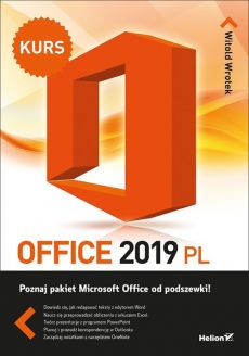 Office 2019 PL. Kurs - Wrotek Witold