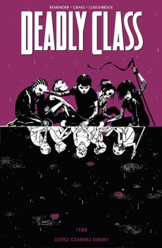 Deadly Class Tom 2 - Rick Remender