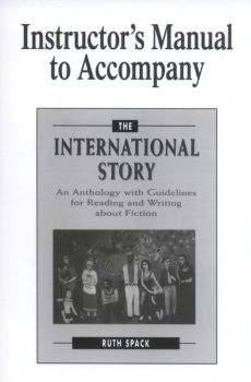 Instructor's Manual to Accompany The International Story - Ruth Spack