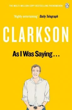 As I Was Saying… - Jeremy Clarkson