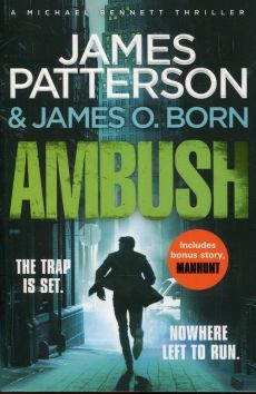 Ambush - Born James O., James Patterson