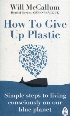 How to Give Up Plastic - Will McCallum