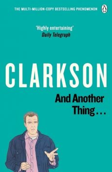 And Another Thing - Jeremy Clarkson