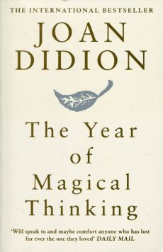 Year of Magical Thinking - Joan Didion