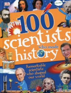 100 Scientists Who Made History - Stella Caldwell, Andrea Mills