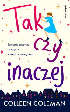 Tak czy inaczej - Outlet - Colleen Coleman