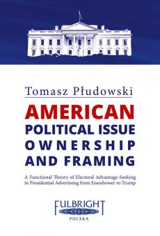 American political issue ownership and framing - Tomasz Płudowski