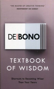 Textbook of Wisdom - De Bono Edward