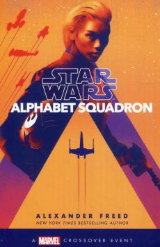 Alphabet Squadron Star Wars - Alexander Freed