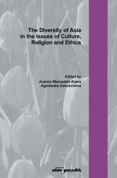 The Diversity of Asia in the Issues of Culture Religion and Ethics