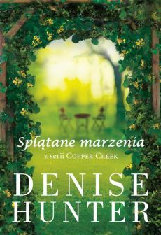 Splątane marzenia - Denise Hunter