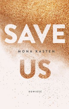 Save us - Kasten Mona