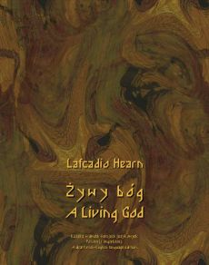 Żywy bóg. A Living God - Lafcadio Hearn