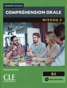 Comprehension orale 3 B2 + CD audio - Outlet - Michele Barfety