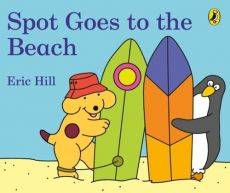 Spot Goes to the Beach - Outlet - Eric Hill