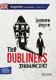 The Dubliners Dublińczycy - James Joyce