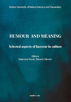 Humour and meaning. Selected aspects of humour in culture