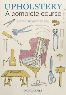 Upholstery A Complete Course - David James