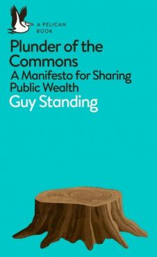 Plunder of the Commons - Guy Stanging