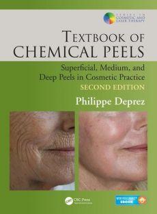 Textbook of Chemical Peels - Philippe Deprez