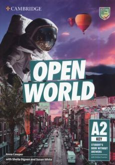 Open World Key Student's Book without Answers with Online Practice - Anna Cowper, Sheila Dignen, Susan White