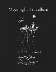 Moonlight Travellers - Quentin Blake, Will Self
