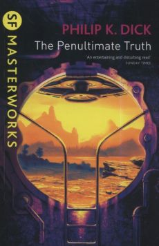The Penultimate Truth - Dick Phillip K.