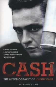 Cash: The Autobiography - Patrick Carr, Johnny Cash