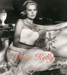 Grace Kelly: Film Stills - Thilo Wydra