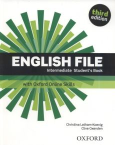 English File 3E Intermediate Student's Book +Online Skills - Christina Latham-Koenig, Clive Oxenden