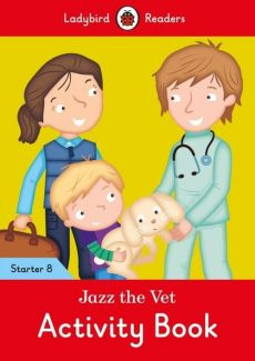 Jazz the Vet Activity Book Ladybird Readers