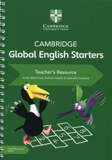 Cambridge Global English Starters Teacher's Resource - Annie Altamirano, Kathr Harper