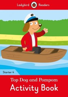 Top Dog and Pompom Activity Book Ladybird Readers