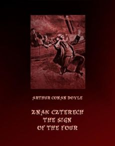 Znak czterech. The Sign of Four - Arthur Conan Doyle