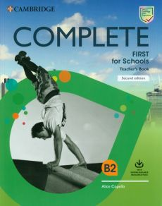Complete First for Schools Teacher's Book with Downloadable Resource Pack - Alice Copello