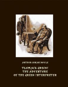 Tłumacz grecki. The Adventure of the Greek Interpreter - Arthur Conan Doyle